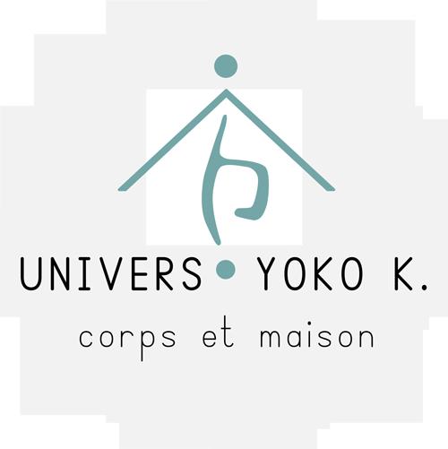 UNIVERS YOKO-K Corps et Maison
